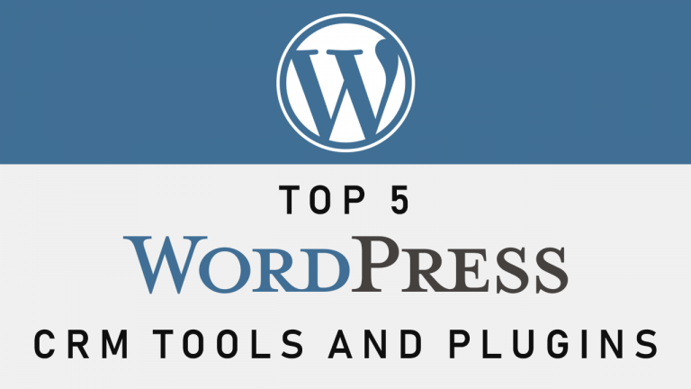 Top 5 WordPress CRM Tools And Plugins