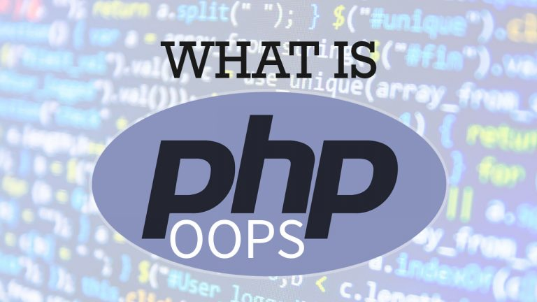 What Is PHP OOPS