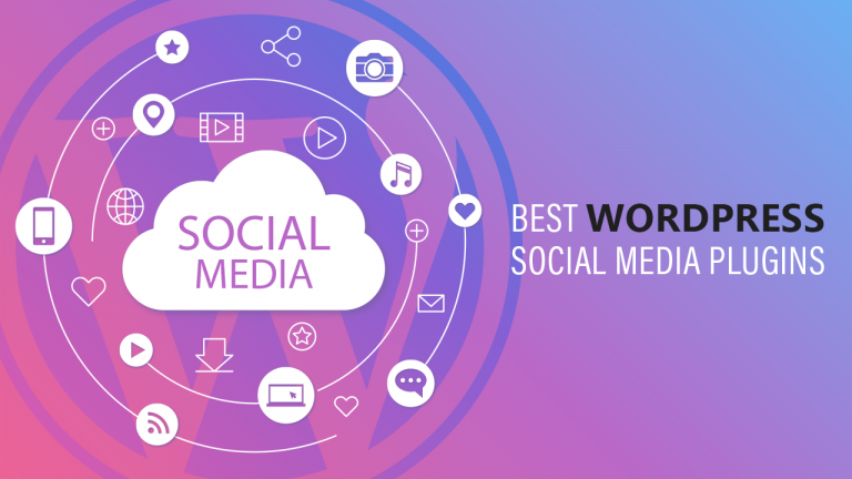 Best WordPress Social Media Plugins For Your Website In 2019