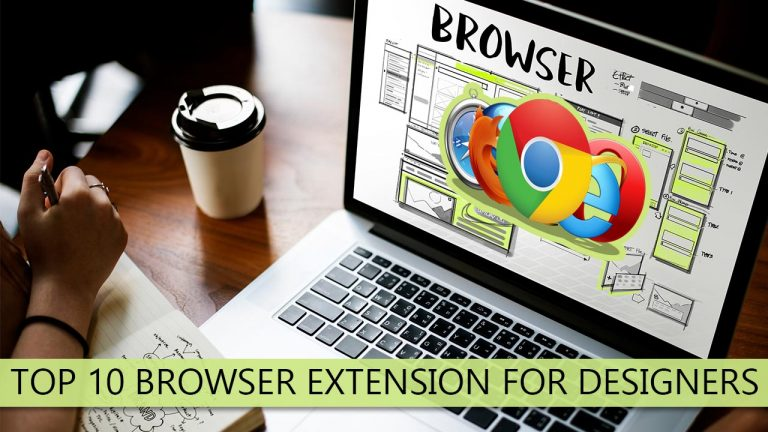 Top 10 Browser Extension For Designers