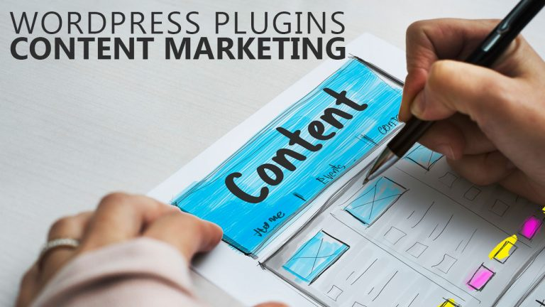 Top WordPress Plugins Every Content Marketers Should Use