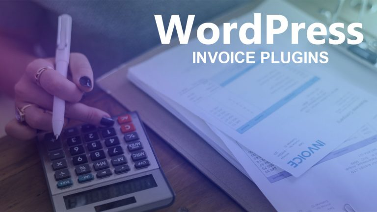 Best WordPress Invoice Plugins Compared