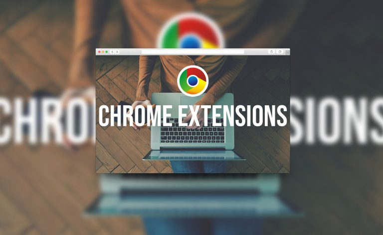 11 Best Chrome Extensions That You Should Try