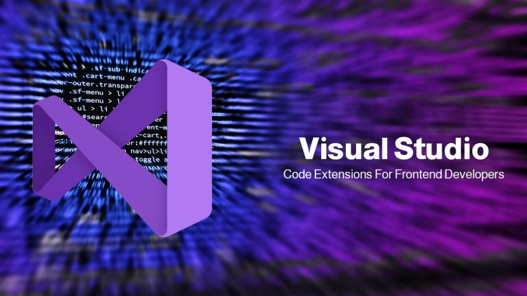 Visual Studio Code Extensions For Frontend Developers
